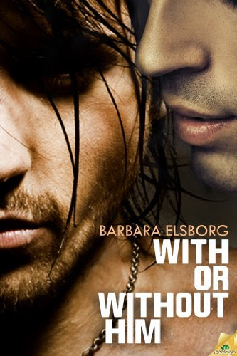 With or Without Him by Barbara Elsborg