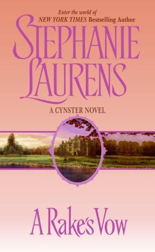 A Rake's Vow (Cynster Novels) by Stephanie Laurens
