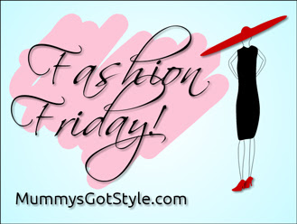Fashion Friday on MummysGotStyle.com