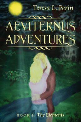 Aeviternus Adventures - Book I: The Elements
