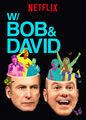 W/ Bob & David | filmes-netflix.blogspot.com