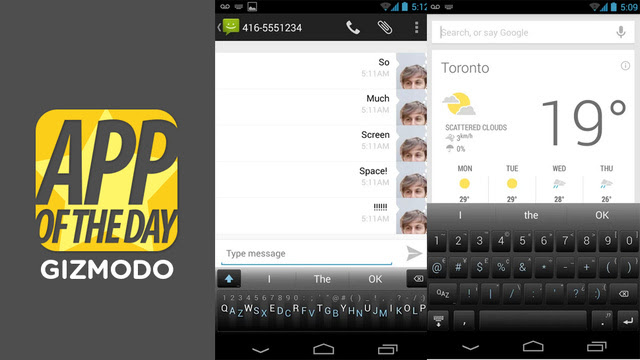 Minuum for Android: A Space-Saving Keyboard For Sloppy Typers