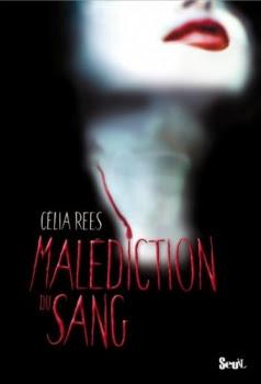 http://lesvictimesdelouve.blogspot.fr/2011/10/malediction-du-sang-de-celia-rees.html