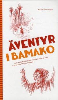 Äventyr i Bamako (inbunden)
