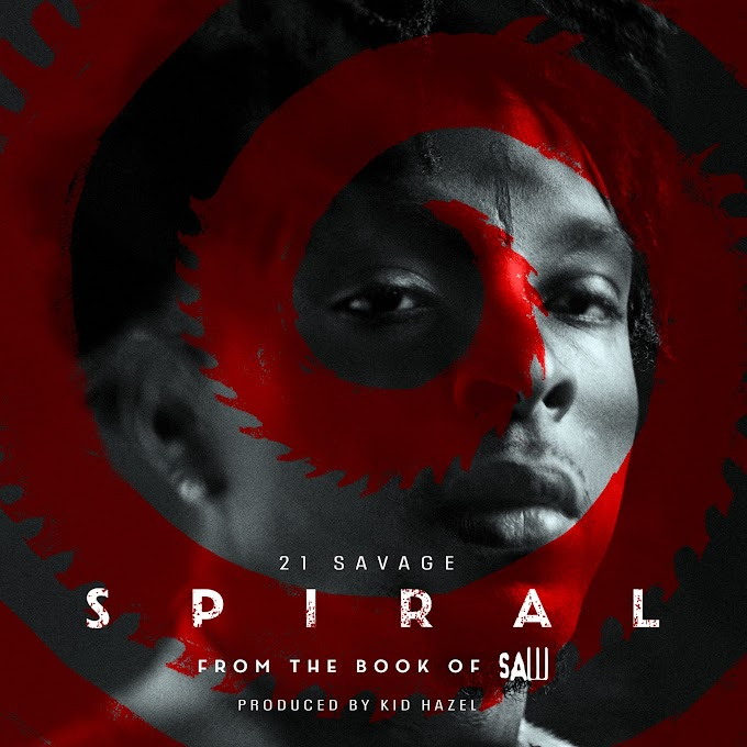 21 Savage - Spiral: From the Book of Saw Soundtrack (Clean / Explicit) - Single [iTunes Plus AAC M4A]