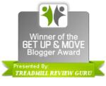 Get Up & Move Blogger Award By Treadmill Review Guru