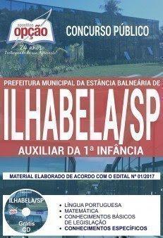 Apostila Concurso Prefeitura de Ilhabela 2017 | AUXILIAR DA 1ª INFÂNCIA