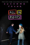 Title: All in Pieces, Author: Suzanne Young