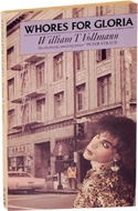 Whores for Gloria by William T. Vollmann