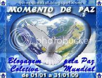 Momento de Paz! Blogagem Coletiva pela Paz Mundial