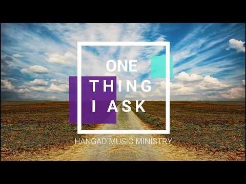 One thing I ask Lyrics - Hangad