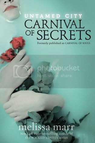 carnival of secrets / carnival of souls by melissa marr
