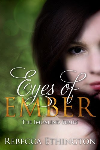 Eyes of Ember (Imdalind Series #2) by Rebecca Ethington