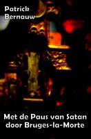 Cover for 'Met de Paus van Satan door Bruges-la-Morte'