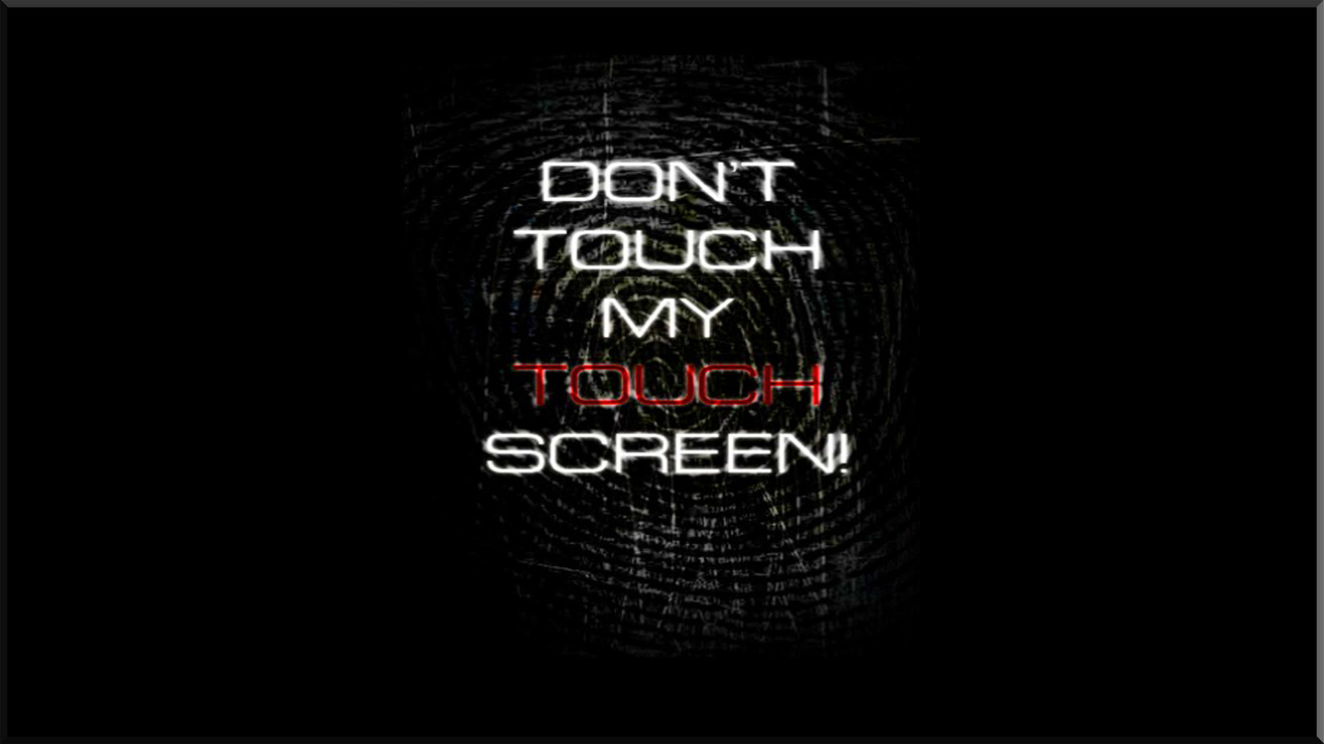 Dont Touch Wallpaper 86 Images