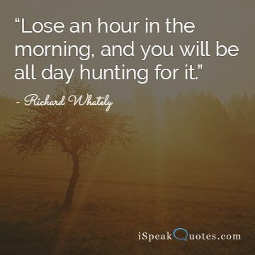 15 Inspiring Quotes To Wake Up Early In The Morning I Speak Quotes