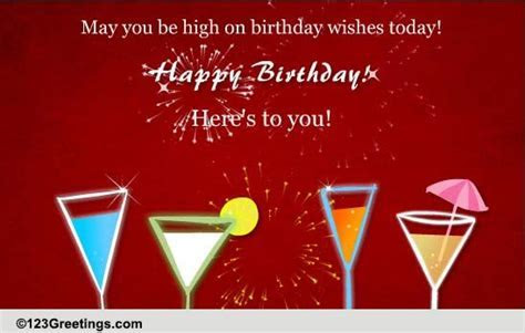 High On Birthday Wishes! Free Birthday Wishes eCards