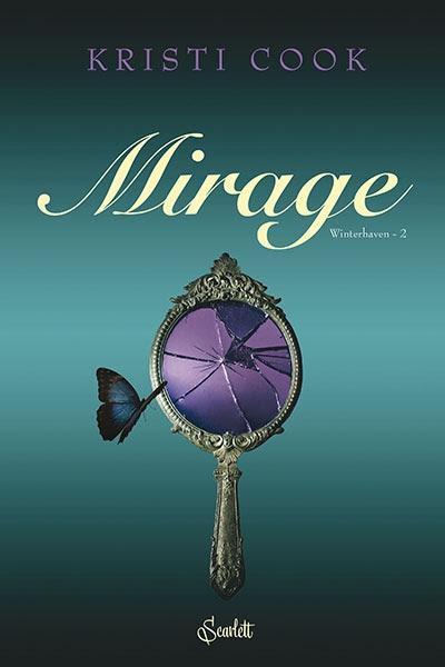 Couverture Winterhaven, tome 2 : Mirage