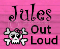 Jules out loud