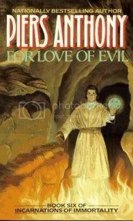 For Love of Evil (Incarnations of Immortality - Book 6)