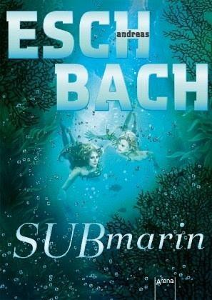 Submarin - Eschbach, Andreas