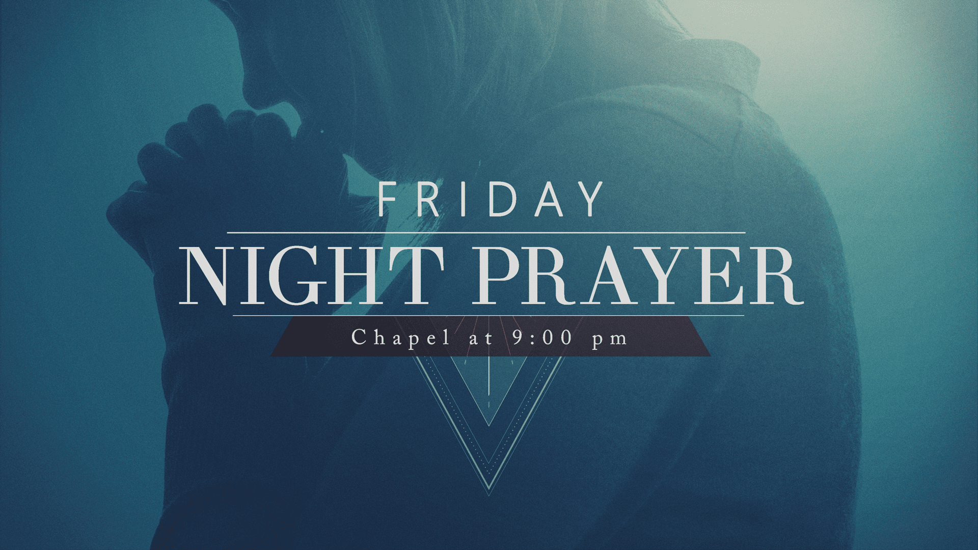 Friday Night Prayer