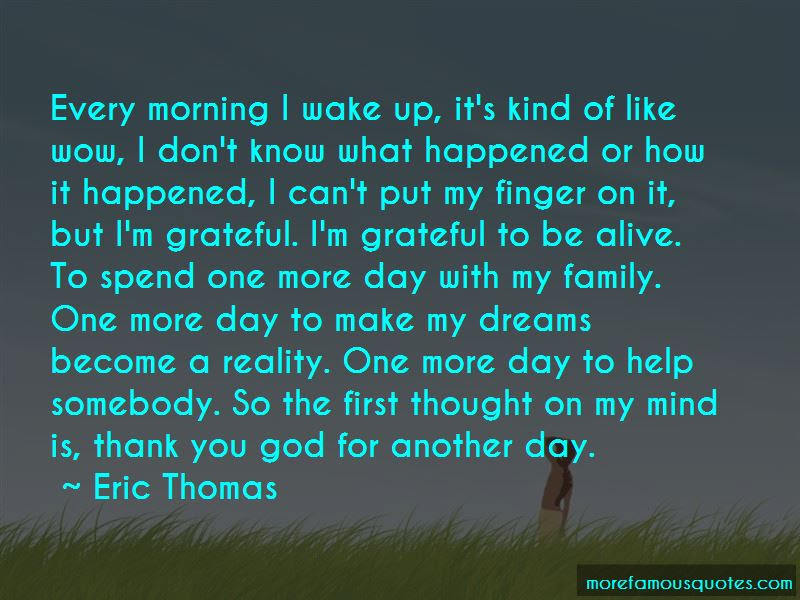 Thank You God For One More Day Quotes Top 1 Quotes About Thank You