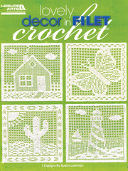 Lovely Decor in Filet Crochet