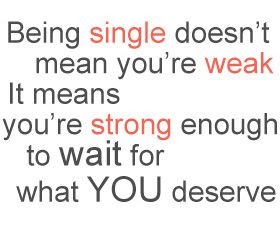 Single Life Quotes Quotes About Single Life Sayings About Single