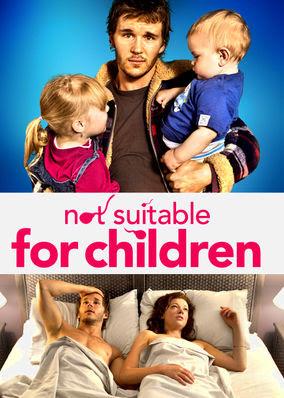 Not Suitable for Children