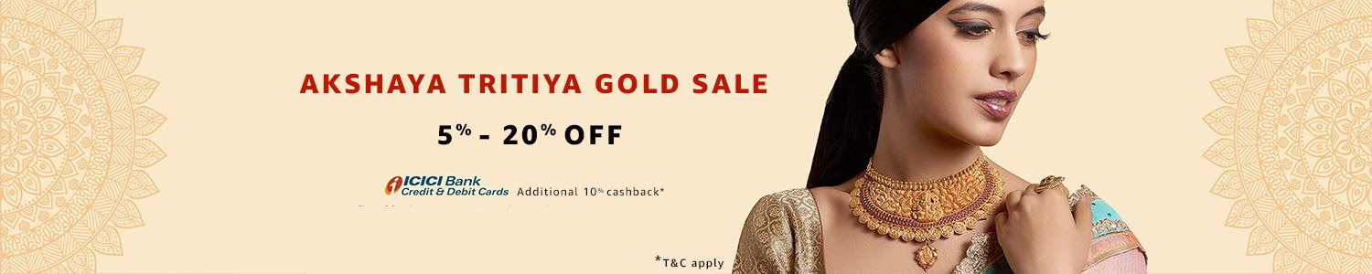 Akshaya Tritiya Gold Sale - Upto 20% off on gold + 10% cashback