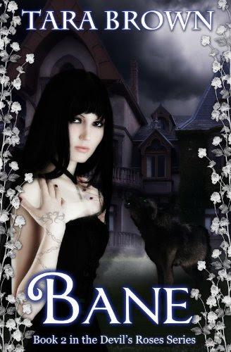 Bane (Cursed) (The Devil's Roses) by Tara Brown