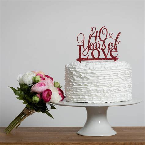 40 Years Of Love 40th Anniversary Cake Topper   40th