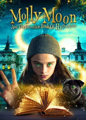 Molly Moon and the Incredible Book...