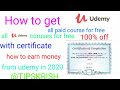 What is udemy how to enroll all course for free with certificate. how to earn money from udemy