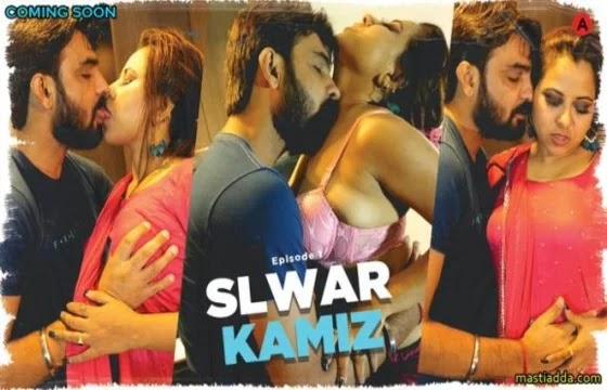 Salwar Kamiz (2021) - Uncut Adda Web Series Season 1 (EP 1 Added)