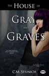 The House of Gray and Graves (The Houses Trilogy, #1)