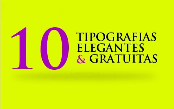 10 tipografías elegantes y gratuitas