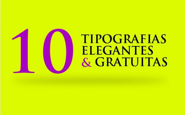 10 TIPOGRAFIAS ELEGANTES Y GRATUITAS 600x375 10 tipografías elegantes y gratuitas