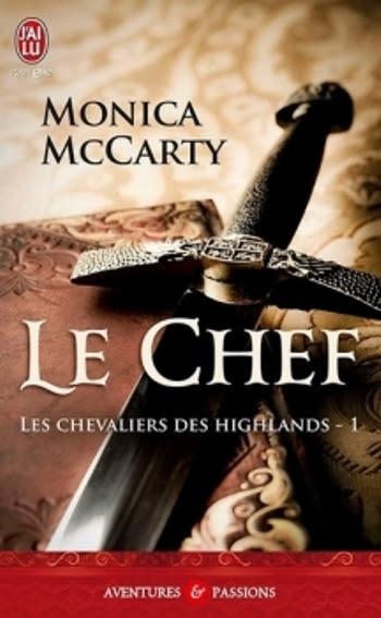 Couverture Les chevaliers des Highlands, tome 1 : Le Chef