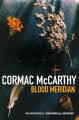 Blood Meridian: Or, the Evening Redness in the West (Picador Books)
