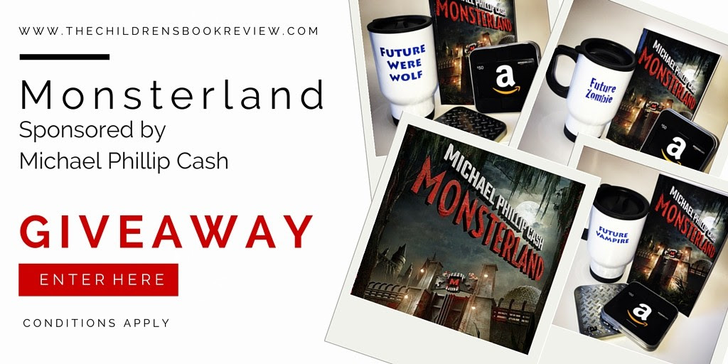 Monsterland, by Michael Phillip Cash | Giveaway