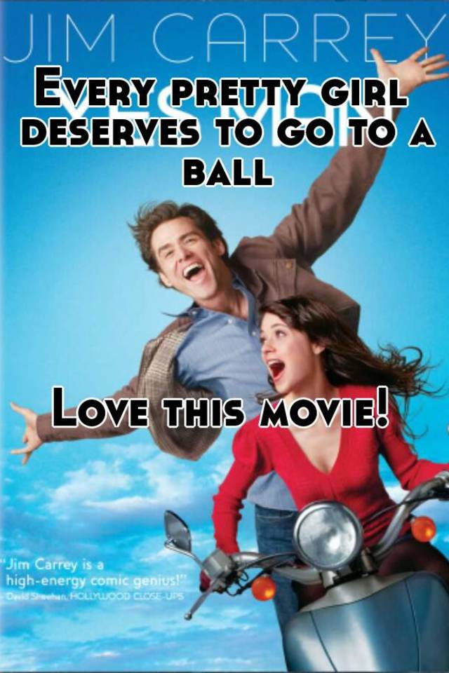 Every Pretty Girl Deserves To Go To A Ball Love This Movie