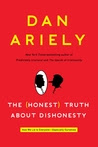 The Honest Truth About Dishonesty: How We Lie to Everyone--Especially Ourselves