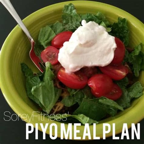 piyo meal plan  days  meal ideas  max results