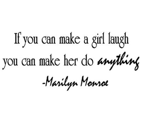 He Can Make Me Laugh Quotes