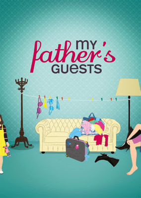 My Father's Guests