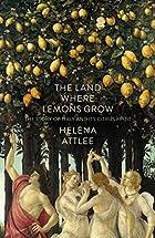 The Land Where Lemons Grow: The Story of…