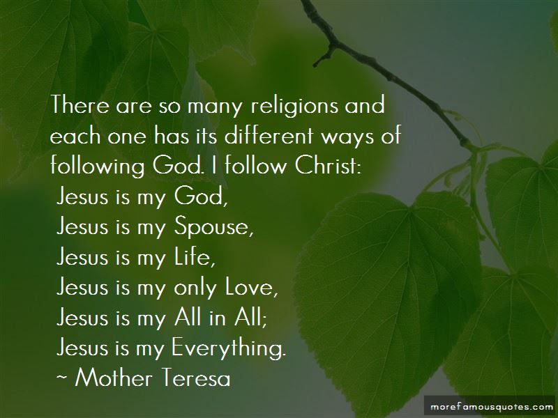 Jesus Is My Everything Quotes Top 50 Quotes About Jesus Is My