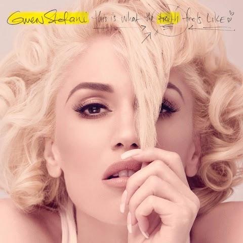 Gwen Stefani This Is What The Truth Feels Like Lyrics